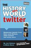 The History of the World Through Twitter, Mitch Benn and Jon Holmes, 1853757500