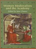 Women Medievalists and the Academy, , 0299207501