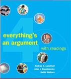 Everything's an Argument with Readings, Lunsford, Andrea A. and Ruszkiewicz, John J., 0312447507