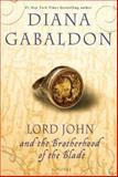 Lord John and the Brotherhood of the Blade, Diana Gabaldon, 0385337507