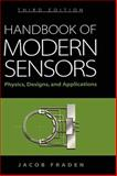 Handbook of Modern Sensors : Physics, Designs, and Applications, Fraden, Jacob, 0387007504