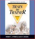 Train-the-Trainer Instructor Guide Spanish, Ittner, P. and Douds, Alex, 0874257506