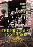 Thunder Roared Wildly over the Tatras : The Holocaust in Slovakia (Book One), Venetianer, Tomas, 0989647501