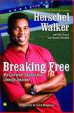 Breaking Free, Herschel Walker, 1416537503