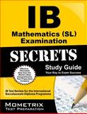 IB Mathematics (SL) Examination Secrets Study Guide, IB Exam Secrets Test Prep Team, 1627337504