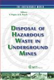 Disposal of Hazardous Waste in Underground Mines, V. Popov (Editor), R. Pusch (Editor), 1853127507