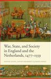 War, State, and Society in England and the Netherlands 1477-1559, Gunn, Steven and Grummitt, David, 019920750X