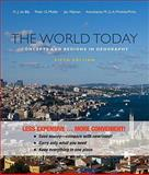 The World Today : Concepts and Regions in Geography, de Blij, H. J. and Muller, Peter O., 0470917504
