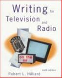 Writing for Television and Radio, Hilliard, Robert L., 0534507506