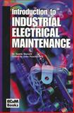 Ec and M's Introduction to Industrial Electrical Maintenance, Primedia Business Magazines and Media Staff and Barnett, Randy, 0872887502