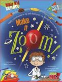 Make It Zoom!, Anna Claybourne, 1410967506