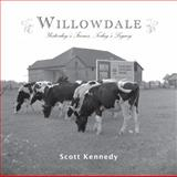 Willowdale, Scott Kennedy, 1459717503