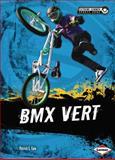 BMX Vert, Patrick G. Cain, 1467707503