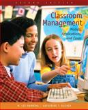 Classroom Management : Models, Applications, and Cases, Bucher, Katherine T. and Manning, M. Lee, 0131707507