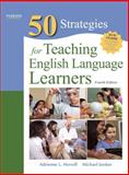 Fifty Strategies for Teaching English Language Learners, Herrell, Adrienne L. and Jordan, Michael L., 0132487500