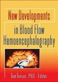 New Developments in Blood Flow Hemoencephalography, Tinius, Tim, 078902750X