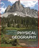 Physical Geography, Petersen, James F. and Sack, Dorothy, 111142750X
