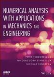 Numerical Analysis with Applications in Mechanics and Engineering, Teodorescu, Petre P. and Pandrea, Nicolae, 1118077504