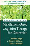 Mindfulness-Based Cognitive Therapy for Depression 2nd Edition
