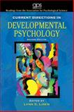 Current Directions in Developmental Psychology, Liben, Lynn S. and Association for Psychological Science Staff, 0205597505