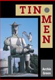 Tin Men, Green, Archie, 0252027507