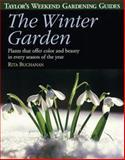 Taylor's Weekend Gardening Guide to the Winter Garden, Rita Buchanan, 0395827507