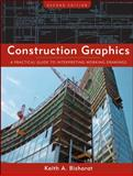 Construction Graphics : A Practical Guide to Interpreting Working Drawings, Bisharat, Keith A., 0470137509
