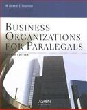 Business Organizations for Paralegals, Bouchoux, Deborah E., 0735557500