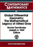 Global Differential Geometry : The Mathematical Legacy of Alfred Gray, Gray, Alfred, 0821827502