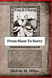 From Siam to Surry, Melvin M. Miles, 1490527508
