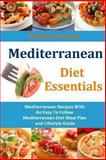Mediterranean Diet Essentials, Michael Jessimy, 149229750X