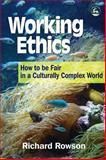 Working Ethics, Richard Rowson, 1853027502