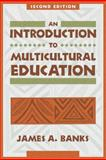 An Introduction to Multicultural Education, Banks, James A., 0205277500