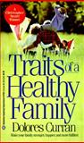 Traits of a Healthy Family, Dolores Curran, 0345317505