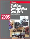 2005 Building Construction Cost Data, , 0876297505