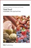 Total Food : Sustainability of the Agri-Food Chain, Waldron, Keith and Moates, Graham, 1847557503