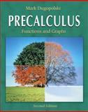 Precalculus : Functions and Graphs, Dugopolski, Mark, 0321237501