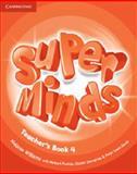 Super Minds Level 4 Teacher's Book, Melanie Williams, 0521217504