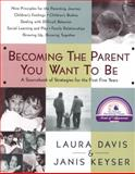 Becoming the Parent You Want, Laura Davis, 0553067508