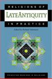 Religions of Late Antiquity in Practice, Valantasis, Richard, 0691057508