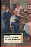 British Culture and the First World War, Robb, George, 1137307501