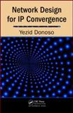 Network Design for IP Convergence, Donoso, Yezid, 1420067508