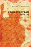 Cosmopolitan Style : Modernism Beyond the Nation, Walkowitz, Rebecca L., 0231137508