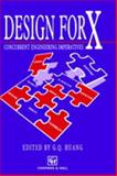 Design for X : Concurrent Engineering Imperatives, Huang, G. Q., 0412787504