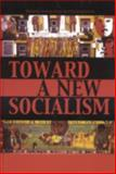 Toward a New Socialism, , 073910750X