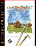 Corel WordPerfect 7 for Windows 95 : Illustrated Standard Edition, Bunin, Rachel B., 0760037507