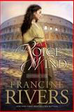 A Voice in the Wind, Francine Rivers, 0842377506