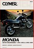 Honda Cb750 Nighthawk, 1991-1993 and 1995-1999, Clymer Publications Staff and Penton Staff, 0892877502