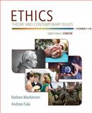 Ethics : Theory and Contemporary Issues, Concise Edition, MacKinnon, Barbara and Fiala, Andrew, 1305077504