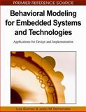 Behavioral Modeling for Embedded Systems and Technologies : Applications for Design and Implementation, Gomes, Luís G., 1605667501
